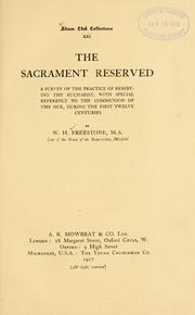 Cover of: The Sacrament Reserved | Freestone, William Herbert, -1916