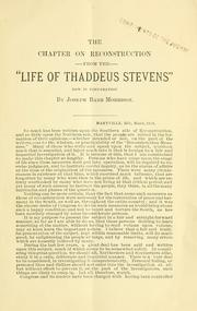 "Cover of: The chapter on reconstruction from the ""Life of Thadeus Stevens"" by Morrison, Joseph Barr"