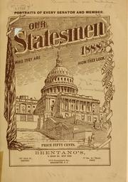 Cover of: Our statesmen: who they are, how they look | Julius A. Truesdell