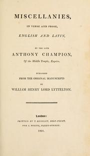 Cover of: Miscellanies, in verse and prose, English and Latin | Anthony Champion