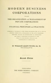 Cover of: Modern business corporations | William Allen Wood