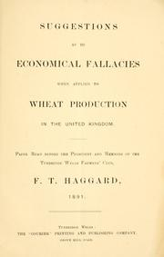 Cover of: Suggestions as to economical fallacies when applied to wheat production in the United Kingdom by F. T. Haggard