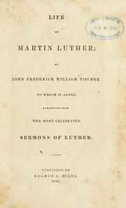 Cover of: Life of Martin Luther | John Frederick William Tischer