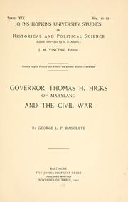Cover of: Governor Thomas H. Hicks of Maryland and the Civil War | George Lovic Pierce Radcliffe