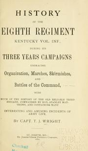 Cover of: History of the Eighth regiment Kentucky vol. inf | T. J. Wright