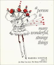 Cover of: A person is many wonderful strange things! by Marsha Sinetar
