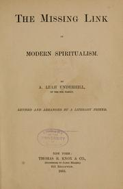 Cover of: The missing link in modern spiritualism | A. Leah Underhill
