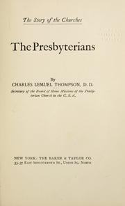 Cover of: The Presbyterians | Thompson, Charles L.