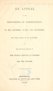 Cover of: An appeal to the professors of Christianity | Friends, Society of. New England Yearly meeting