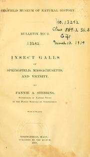Cover of: Insect galls of Springfield, Massachusetts, and vicinity | Fannie Adelle Stebbins