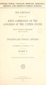 Cover of: Hearings before the Joint commission of the Congress of the United States | United States. Joint Commission to Investigate Indian Affairs