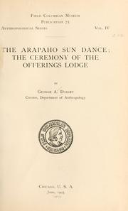 Cover of: The Arapaho sun dance by George A[mos] Dorsey