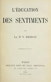 Cover of: L' education des sentiments. -- | V. Bridou