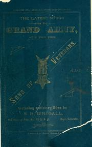 Cover of: ...T he latest songs for the Grand army, and for the Sons of veterans | Birdsall, S. H.