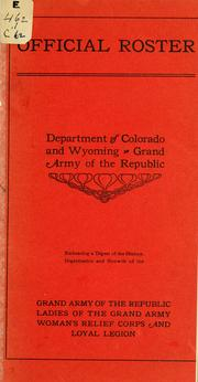 Cover of: Official roster, Department of Colorado and Wyoming, Grand army of the republic by Grand Army of the Republic. Dept. of Colorado & Wyoming.