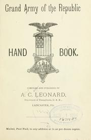 Cover of: Grand army of the republic hand book | Leonard, Albert C.