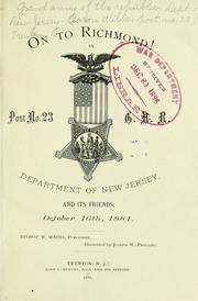 Cover of: On to Richmond! | Grand army of the republic. Dept. of New Jersey. Aaron Wilkes post, no. 23, Trenton.