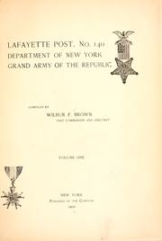 Cover of: Lafayette post, no. 140, Department of New York, Grand army of the republic | Brown, Wilbur Fisk