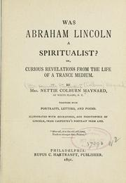 Cover of: Was Abraham Lincoln a spiritualist? by Nettie Colburn Maynard