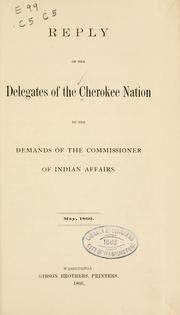 Cover of: Reply of the delegates of the Cherokee nation to the demands of the commissioner of Indian affairs | Cherokee Nation.