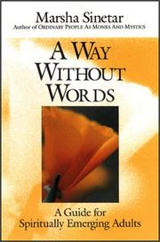 Cover of: A Way Without Words by Marsha Sinetar