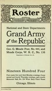Cover of: Roster | Grand army of the republic. Dept. of Illinois. Geo. G. Meade post, no. 444.