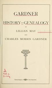 Cover of: Gardner history and genealogy | Lillian May Stickney Gardner
