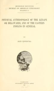 Cover of: Physical anthropology of the Lenape or Delawares by Ale©♭s Hrdli©♭cka