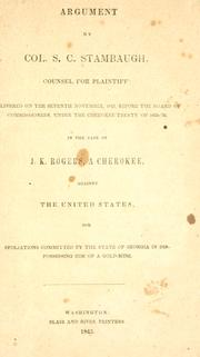 Cover of: Argument by Col. S. C. Stambaugh, counsel for plaintiff: delivered on the seventh November, 1843 | S. C. Stambaugh