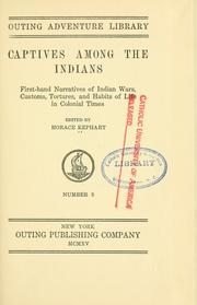 Cover of: Captives among the Indians | Kephart, Horace