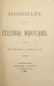 Cover of: Church life in colonial Maryland | Gambrall, Theodore C.