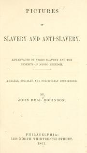 Cover of: Pictures of slavery and anti-slavery | Robinson, John Bell