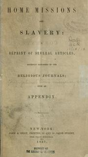 Cover of: Home missions and slavery | Congregational Home Missionary Society