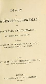 Cover of: Diary of a working clergyman in Australia and Tasmania by John Davies Mereweather