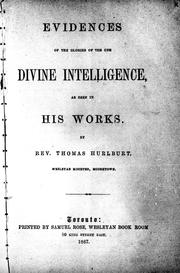 Cover of: Evidences of the glories of the one divine intelligence as seen in His works | Thomas Hurlburt