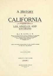 Cover of: A history of California and an extended history of Los Angeles and environs | James Miller Guinn