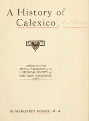 Cover of: A history of Calexico | Margaret Romer