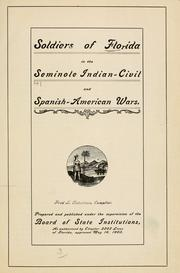 Cover of: Soldiers of Florida in the Seminole Indian, civil and Spanish-American wars | Florida. Board of State Institutions.