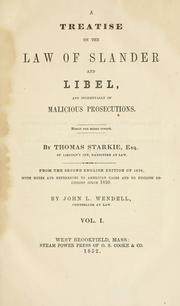 Cover of: A treatise on the law of slander and libel | Starkie, Thomas