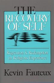 Cover of: The recovery of self by Kevin Fauteux