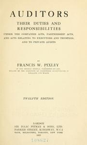 Cover of: Auditors, their duties and responsibilities | Francis W. Pixley