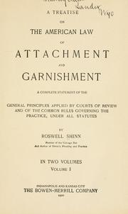 Cover of: A treatise on the American law of attachment and garnishment | Roswell Shinn