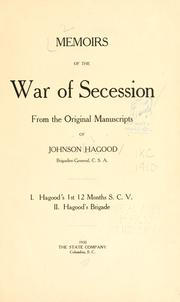 Cover of: Memoirs of the war of secession | Hagood, Johnson