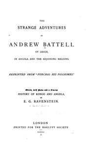 Cover of: The strange adventures of Andrew Battell of Leigh, in Angola and the adjoining regions | Andrew Battel