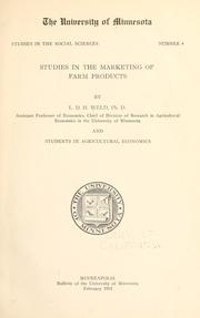 Cover of: Studies in the marketing of farm products by Louis Dwight Harwell Weld