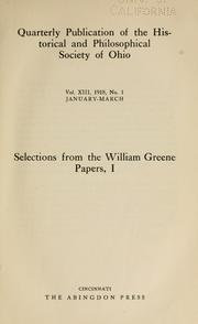 Cover of: Selections from the William Greene papers, I- | Hamlin, L. Belle.
