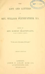 Cover of: Life and letters of Rev. William Pennefather, B.A | Braithwaite, Robert.