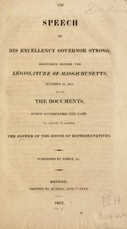 Cover of: The speech of His Excellency Governor Strong by Massachusetts. Governor (1812-1816 : Caleb Strong)
