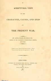 Cover of: A scriptural view of the character, causes, and ends of the present war by M'Leod, Alexander