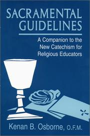 Cover of: Sacramental guidelines by Kenan B. Osborne